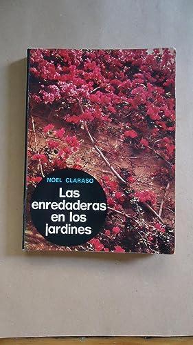 LA ENREDADERAS EN LOS JARDINES: CLARASO, Noel