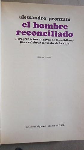 EL HOMBRE RECONCILIADO. PEREGRINACIÓN A TRAVÉS DE LO COTIDIANO PARA CELEBRAR LA ...
