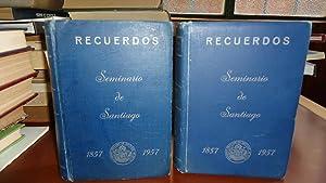 RECUERDOS. TESTIMONIO DE VENERACIÓN Y GRATITUD DE SUS EX ALUMNOS 1857-1957: SEMINARIO ...