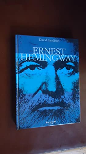 ERNEST HEMINGWAY: SANDISON, David