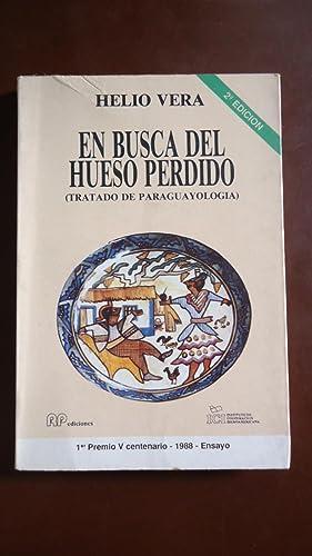 EN BUSCA DEL HUESO PERDIDO (TRATADO DE PARAGUAYOLOGÍA): VERA, Helio