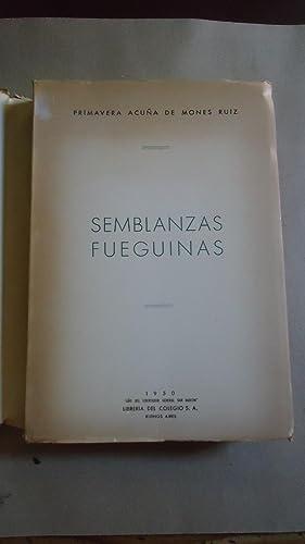 SEMBLANZAS FUEGUINAS: ACUÑA DE MONES RUIZ, Primavera