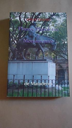 PLAZAS, PLAZOLETAS Y MONUMENTOS DE MATADEROS: VECCHIO, Ofelio