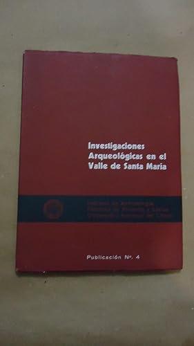 INVESTIGACIONES ARQUEOLÓGICAS EN EL VALLE DE SANTA MARÍA: INSTITUTO DE ANTROPOLOG�A/...