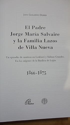 EL PADRE JORGE MARÍA SALVAIRE Y LA FAMILIA LAZOS DE VILLA NUEVA. UN EPISODIO DE CAUTIVOS EN ...