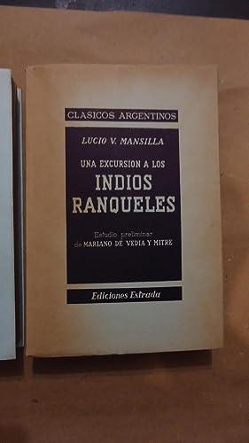UNA EXCURSIÓN A LOS INDIOS RANQUELES (2 TOMOS - OBRA COMPLETA): MANSILLA, Lucio V.