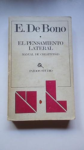 EL PENSAMIENTO LATERAL. MANUAL DE CREATIVIDAD: DE BONO, Edward