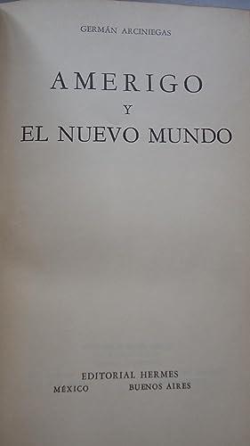 AMERIGO Y EL NUEVO MUNDO: ARCINIEGAS, Germán