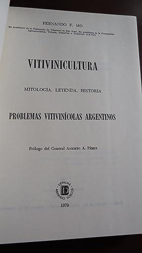 VITIVINICULTURA. MITOLOGÍA. LEYENDA. HISTORIA. PROBLEMAS VITIVINÍCOLAS ARGENTINOS: MÓ...