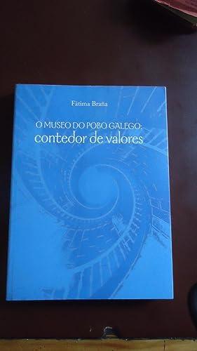 O MUSEO DO POBO GALEGO: CONTEDOR DE VALORES: BRAÑA, Fatima