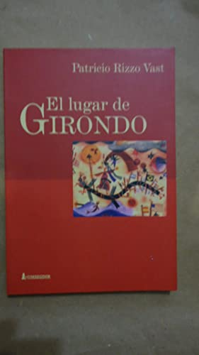 EL LUGAR DE GIRONDO: RIZZO VAST, Patricio