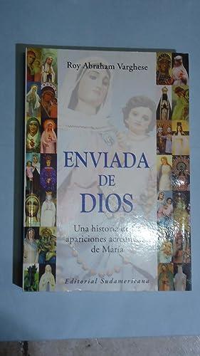 ENVIADA DE DIOS. UNA HISTORIA DE LAS APARICIONES ACREDITADAS DE MARÍA: VARGHESE, Roy Abraham