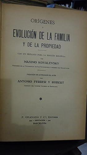 ORÍGENES Y EVOLUCIÓN DE LA FAMILIA Y DE LA PROPIEDAD: KOVALEVSKY, Máximo