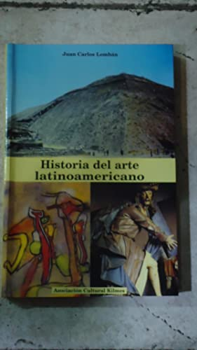 HISTORIA DEL ARTE LATINOAMERICANO: LOMBÁN, Juan Carlos