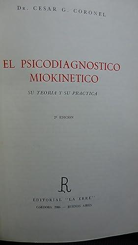 EL PSICODIAGNÓSTICO MIOKINÉTICO. SU TEORÍA Y SU PRÁCTICA: CORONEL, ...