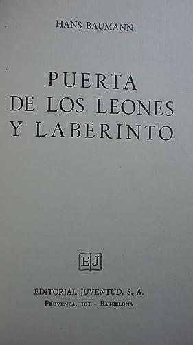 PUERTA DE LOS LEONES Y LABERINTO: BAUMANN, Hans