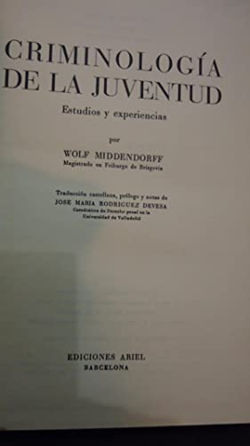 CRIMINOLOGÍA DE LA JUVENTUD. ESTUDIOS Y EXPERIENCIAS: MIDDENDORFF, Wolf
