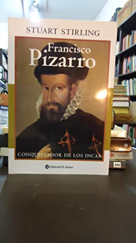 FRANCISCO PIZARRO: STIRLING, Stuart