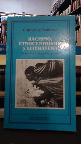 RACISMO, ETNOCENTRISMO Y LITERATURA. LA NOVELA INDIGENISTA ANDINA: SAINTOUL, Catherine