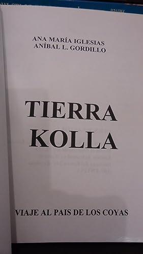 TIERRA KOLLA: IGLESIAS, Ana Mar�a + GORDILLO, Anibal L.