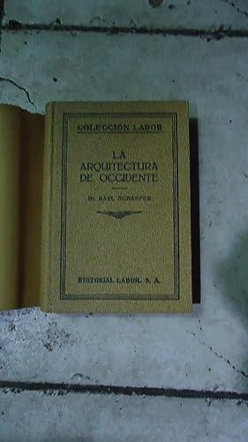 LA ARQUITECTURA DE OCCIDENTE: SCHAEFER, Karl