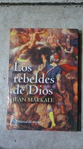 LOS REBELDES DE DIOS: MARKALE, Jean
