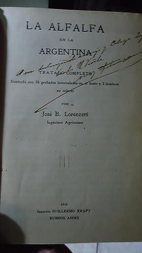 LA ALFALFA EN LA ARGENTINA. TRATADO COMPLETO: LORENZETTI, José B.