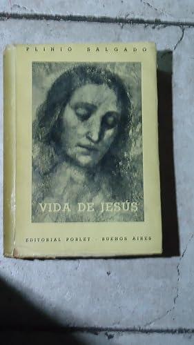 VIDA DE JESÚS: SALGADO, Plinio