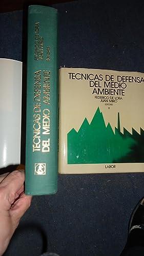 TÉCNICAS DE DEFENSA DEL MEDIO AMBIENTE: DE LORA, Federico + MIRO, Juan (Editores)