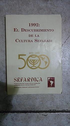 SEFÁRDICA. 1992: EL DESCUBRIMIENTO DE LA CULTURA SEFARADÍ 1492-1992: AUTORES VARIOS