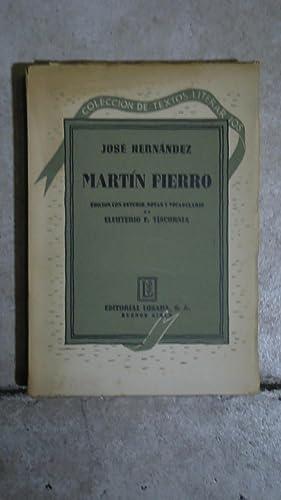 MARTÍN FIERRO. NUEVA EDICIÓN NOTABLEMENTE AUMENTADA CON ESTUDIO, NOTAS Y VOCABULARIO ...
