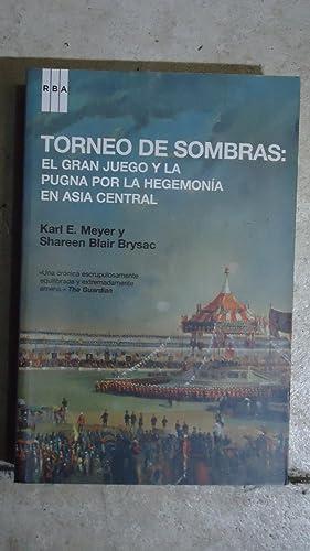 EL GRAN JUEGO Y LA PUGNA POR LA HEGEMONÍA EN ASÍA CENTRAL: MEYER, Karl E. + BLAIR ...