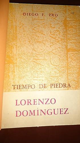 TIEMPO DE PIEDRA. LORENZO DOMÍNGUEZ: PRO, Diego F.