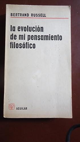 LA EVOLUCIÓN DE MI PENSAMIENTO FILOSÓFICO: RUSSELL, Bertrand