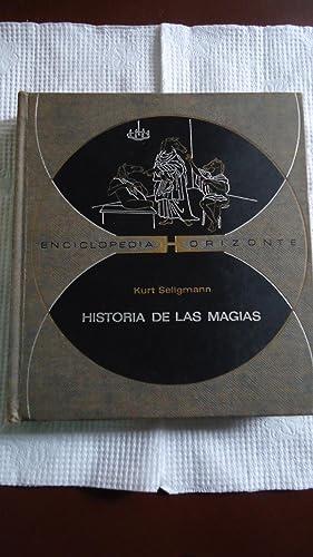 HISTORIA DE LAS MAGIAS: SELLGMANN, Kurt