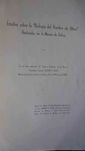 """ESTUDIOS SOBRE LA """"BIOLOGÍA DEL HOMBRE DE ALTITUD"""": CASTEX, Mariano R. - MISION ..."""