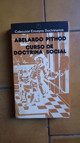 CURSO DE DOCTRINA SOCIAL: PITHOD, Abelardo