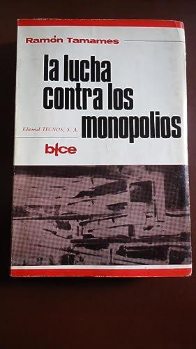 LA LUCHA CONTRA LOS MONOPOLIOS: TAMANES, Ramón