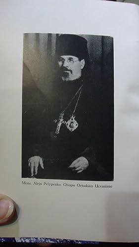 VERANIANO ORTODOXO. RUPTURA Y UNIÓN DE LA IGLESIA: PELYPENKO, Monse�or Obispo Alejo