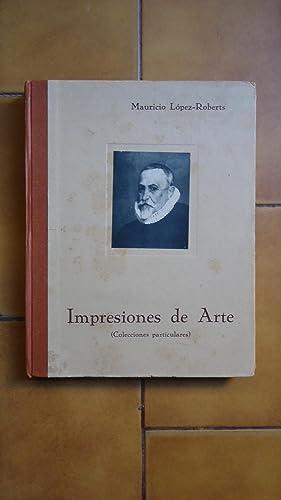 IMPRESIONES DE ARTE (COLECCIONES PARTICULARES): LÓPEZ-ROBERTS, Mauricio ,