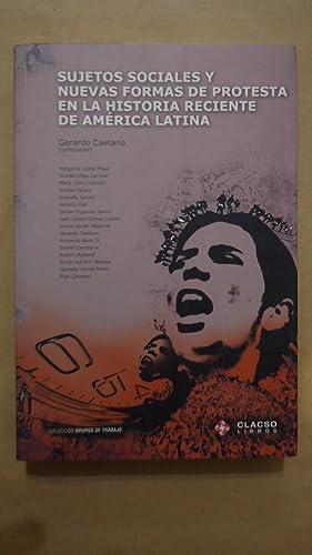 SUJETOS SOCIALES Y NUEVAS FORMAS DE PROTESTA: CAETANO, Gerardo (Compilador)