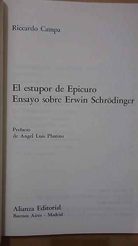 EL ESTUPOR DE EPICURO. ENSAYO SOBRE ERWIN SCHRÖDINGER: CAMPA, Riccardo