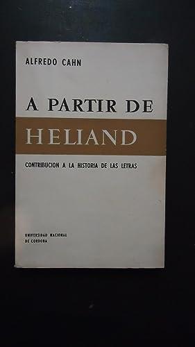 A PARTIR DE HELIAND. CONTRIBUCIÓN A LA HISTORIA DE LAS LETRAS: CAHN, Alfredo