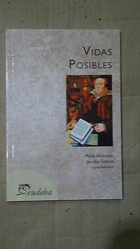 VIDAS POSIBLES: ALVARADO, Maite + SETTON, Jacobo (Compiladores)