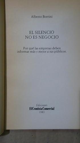 EL SILENCIO NO ES NEGOCIO. POR QUÉ LAS EMPRESAS DEBEN INFORMAR MÁS Y MEJOR A SUS P&...
