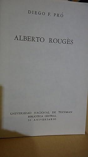 ALBERTO ROUGES: PRO, Diego