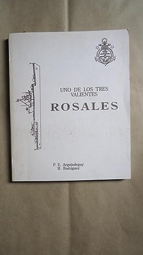 UNO DE LOS TRES VALIENTES. BIOGRAFÍA DOCUMENTAL: ARGUINDEGUY, Pablo E.