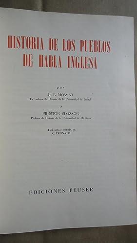 HISTORIA DE LOS PUEBLOS DE HABLA INGLESA: MOWAT, R. B. + SLOSSON, Preston