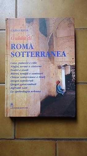 GUIDA DI ROMA SOTTERRANEA: PAVIA, Carlo
