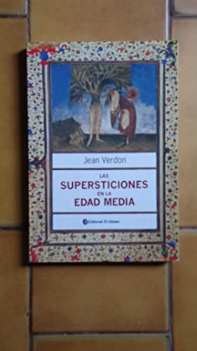 LAS SUPERSTICIONES EN LA EDAD MEDIA: VERDON, Jean